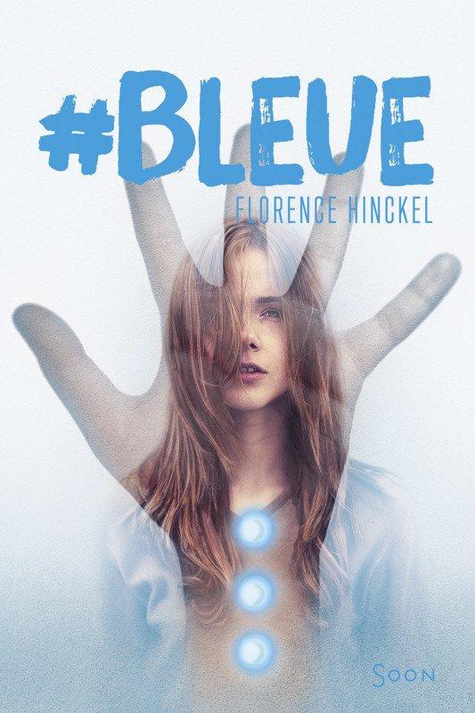 #Bleue de Florence Hinckel Bleue