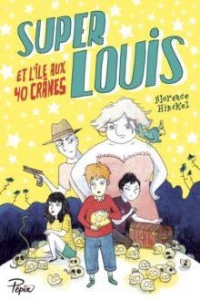 Super-Louis et l'île aux quarante crânes