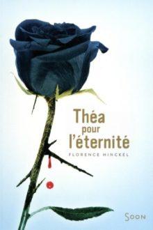 Théa pour l'éternité