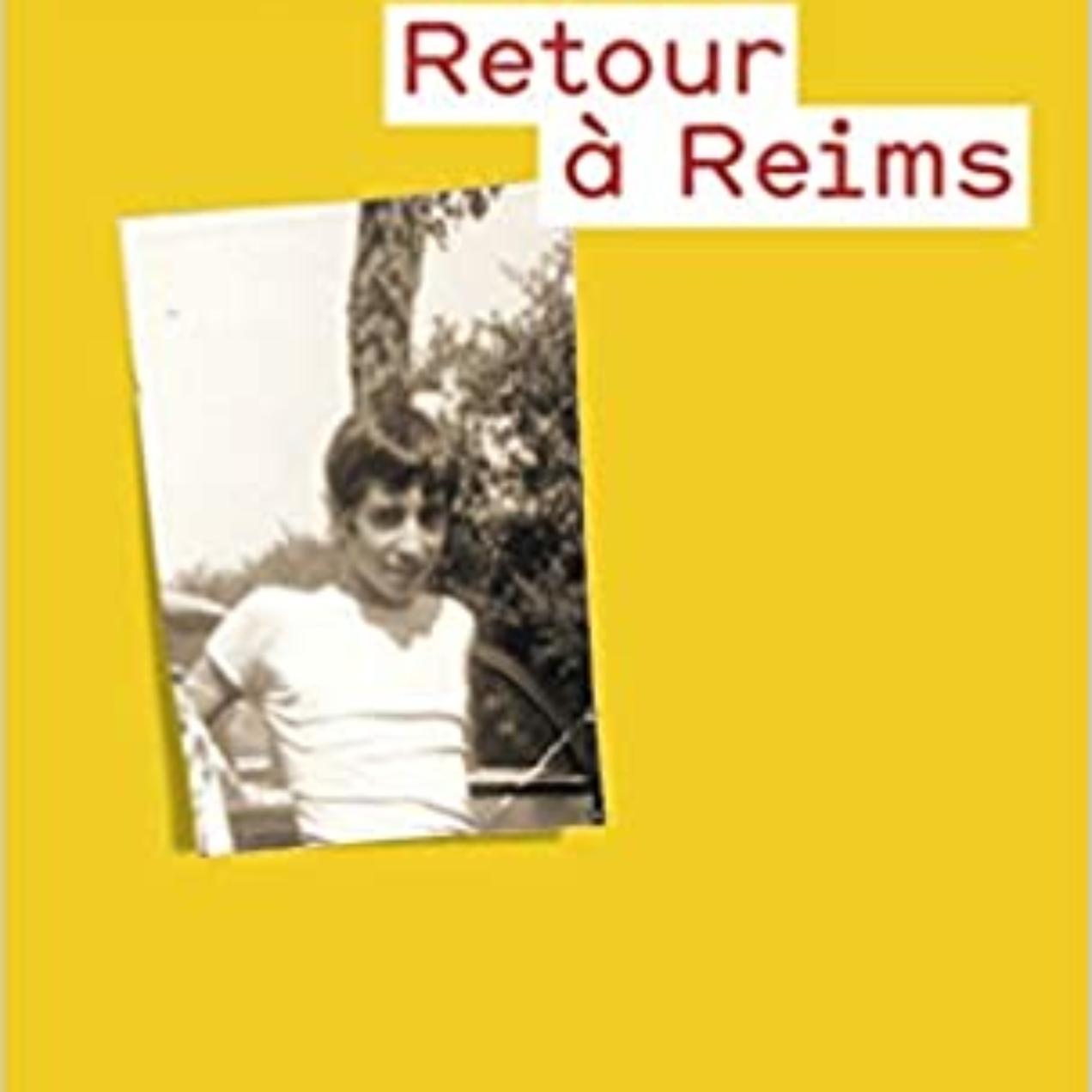 Lecture #133 : «Retour à Reims» de Didier Eribon